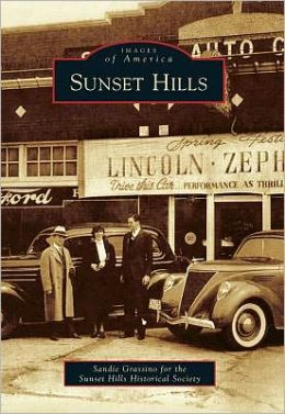 Sunset Hills, Missouri (Images of America Series)