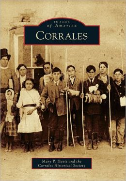 Corrales, New Mexico (Images of America Series)