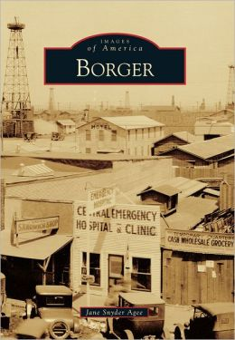 Borger, Texas (Images of America Series)