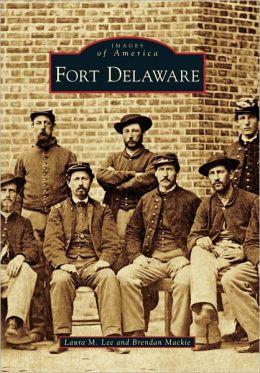 Fort Delaware (Images of America Series)