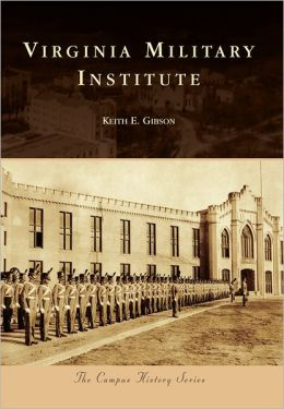 Virginia Military Institute (Campus History Series)