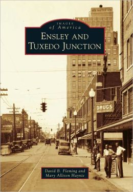 Ensley and Tuxedo Junction, Alabama (Images of America Series)