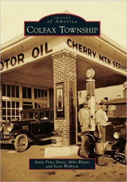 Colfax Township, North Carolina (Images of America Series)