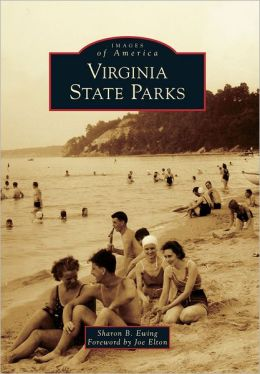Virginia State Parks (Images of America Series)