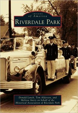 Riverdale Park, Maryland (Images of America Series)