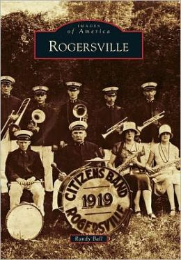 Rogersville, Tennessee (Images of America Series)