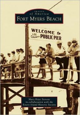 Fort Myers Beach, Florida (Images of America Series)