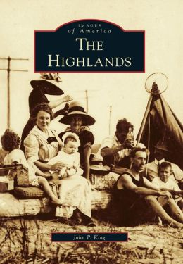 The Highlands, New Jersey (Images of America Series)