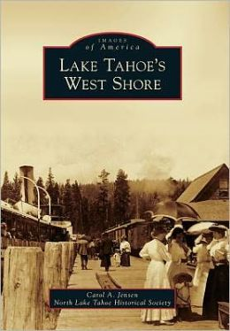 Lake Tahoe's West Shore, California (Images of America Series)