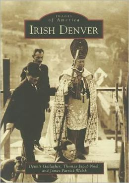 Irish Denver, Colorado (Images of America Series)