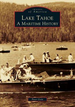 Lake Tahoe, California: A Maritime History