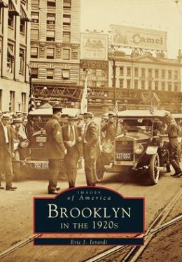 Brooklyn In The 1920's, New York (Images of America Series)