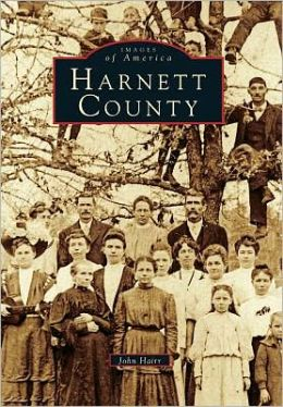 Harnett County, North Carolina (Images of America Series)