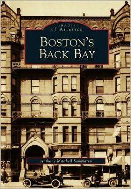 Boston's Back Bay, Massachusetts (Images of America Series)