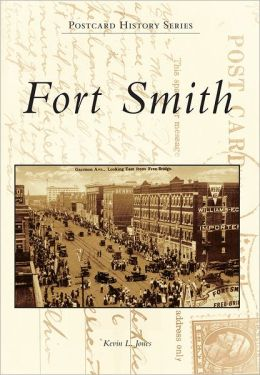 Fort Smith, Arkansas (Postcard History Series)