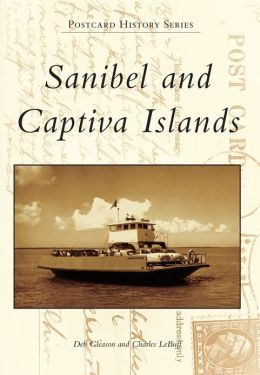 Sanibel and Captiva Islands, Florida (Postcard History Series)