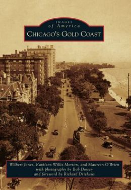 Chicago's Gold Coast (Images of America Series)