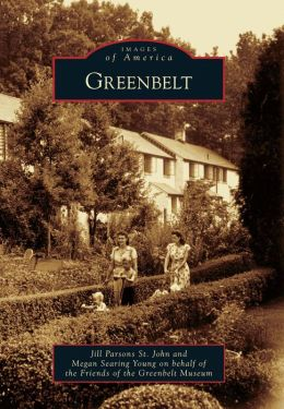 Greenbelt, Maryland (Images of America Series)