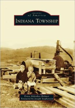 Indiana Township, Pennsylvania (Images of America Series)