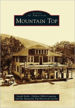 Mountain Top, Pennsylvania (Images of America Series)