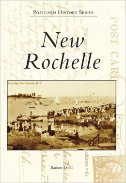 New Rochelle, New York (Postcard History Series)