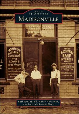 Madisonville, Ohio (Images of America Series)
