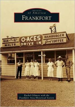 Frankfort, Illinois (Images of America Series)