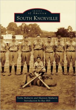 South Knoxville, Tennessee (Images of America Series)