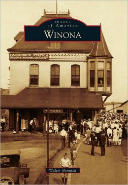 Winona, Minnesota (Images of America Series)