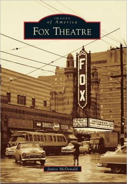 Fox Theatre, Georgia (Images of America Series)
