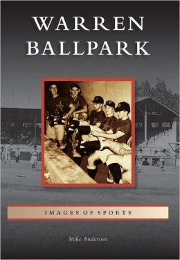 Warren Ballpark, Arizona (Images of Sports Series)