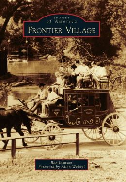Frontier Village, California (Images of America Series)