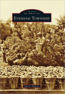 Evesham Township, New Jersey (Images of America Series)