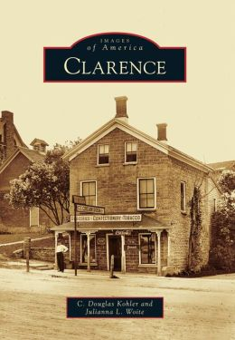 Clarence, New York (Images of America Series)