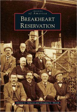 Breakheart Reservation, Massachusetts (Images of America Series)