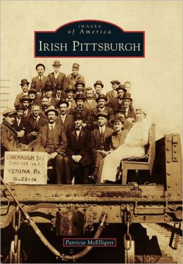 Irish Pittsburgh, Pennsylvania (Images of America Series)