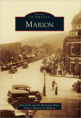 Marion, North Carolina (Images of America Series)