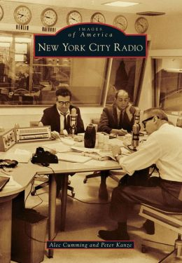 New York City Radio, New York (Images of America Series)