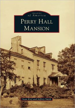 Perry Hall Mansion, Maryland (Images of America Series)