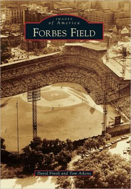 Forbes Field, Pennsylvania (Images of America Series)