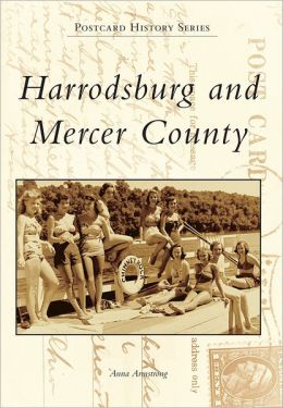 Harrodsburg and Mercer County, Kentucky (Postcard History Series)