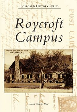 Roycroft Campus, New York (Postcard History Series)
