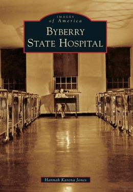 Byberry State Hospital, Pennsylvania (Images of America Series)