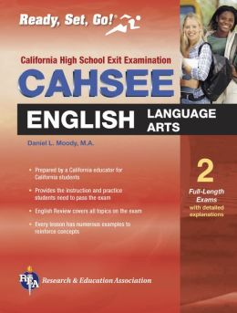 CAHSEE English-Language Arts: The Best Test Prep for the California High School Exit Examination in Language Arts