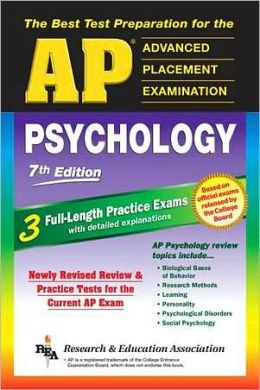 The Best Test Preparation for the Advanced Placement Exam: AP Psychology 7th ed