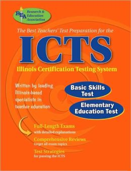 ICTS: The Best Test Prep for the IL Assessment of Professional Teaching