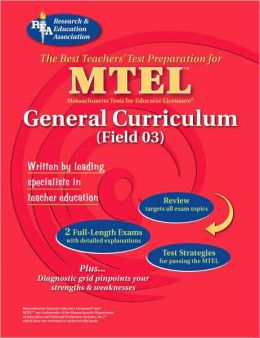 MTEL General Curriculum (REA) - The Best Test Prep