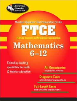 FTCE Mathematics 6-12: The Best Test Prep for the Florida Teacher Certification