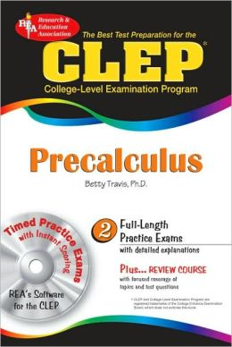 Best Test Prep CLEP Precalculus with CD-ROM (REA)