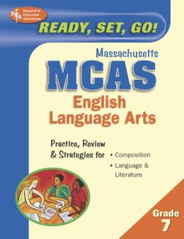 Ready, Set, Go! MCAS: English Language Arts, Grade 7